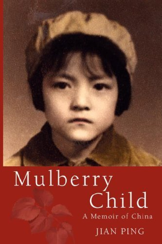 05 Mulberry - Mulberry Child by Jian Ping (2008-05-30)