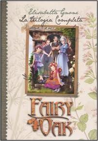 Risultati immagini per trilogia fairy oak