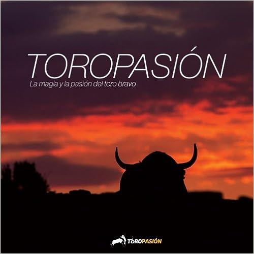 Descargar Libro Patria Toropasion (b/n): Pasión Por El Toro Bravo PDF Android