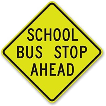 "School Bus Stop Ahead, Fluorescent Yellow Green Diamond Grade Reflective Aluminum Sign, 30"" x 30"""