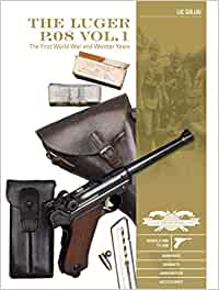 Luger P.08 Vol.1: The First World War and Weimar Years: Mode (Great Guns of the World)