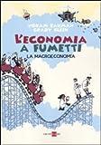 L'economia a fumetti. La macroeconomia