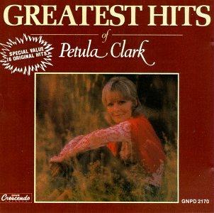 Greatest Hits of Petula Clark (Best Of Petula Clark)