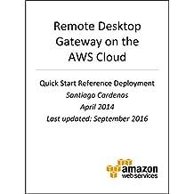Remote Desktop Gateway on AWS (AWS Quick Start)