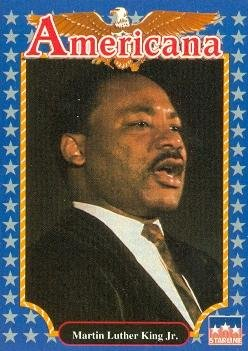 Martin Luther King Jr. trading card (Civil Rights Leader) 1992 Starline Americana #200