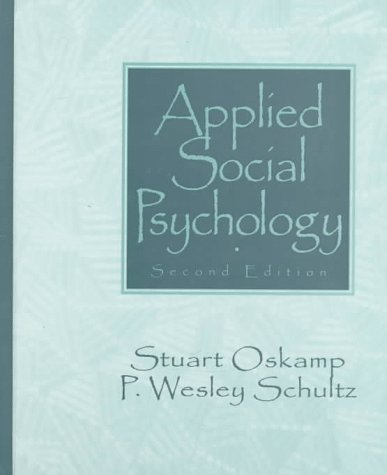 Applied Social Psychology (2nd Edition)