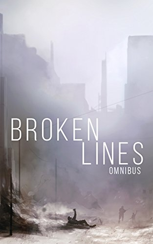 Broken Lines Omnibus: A Tale of Survival in a Powerless World by [Hunt, James]