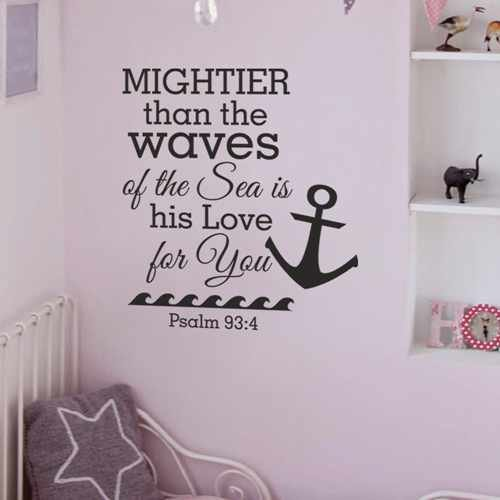 Mightier Than The Waves Of The Sea is His Love For you - Psalm 93 4 Vinyl Christian Wall Decal Nautical Sticker(White,s)