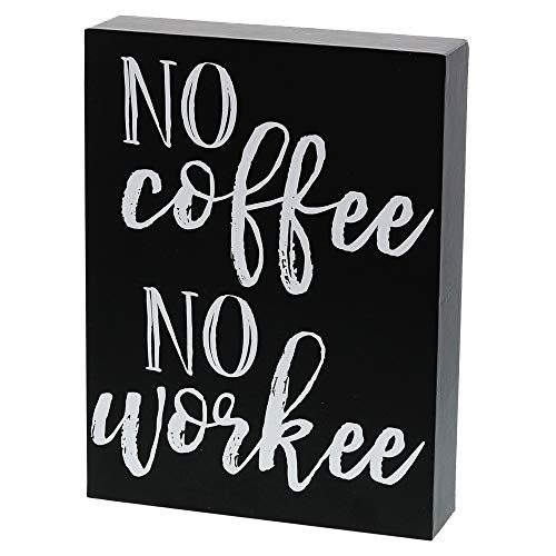 (Barnyard Designs No Coffee No Workee Box Wall Art Sign Primitive Country Home Decor Sign with Sayings 8