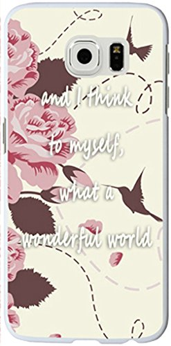 S6 Edge Case,Samsung Galaxy S6 Edge Case Quotes Theme And I Think To Myself What A Wonderful World Beautiful Pink Flowers Birds