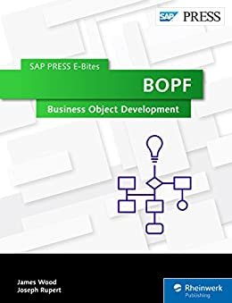Kết quả hình ảnh cho BOPF: Business Object Development (SAP PRESS E-Bites Book 38)