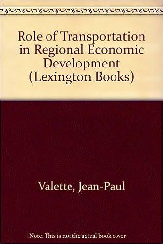Role of Transportation in Regional Economic Development