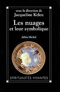 Les Nuages et leur symbolique par Jacqueline Kelen