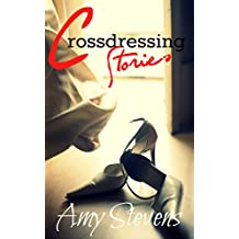 CROSSDRESSING STORIES: Sissification Erotica Collection - Hot Wives Turning Their Husbands Into Hot Sissies - Cuckold Erotica - (Femdom, light BDSM) (First Time Wife Watching)