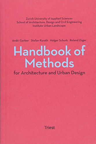 Handbook of methods for architecture and urban design /