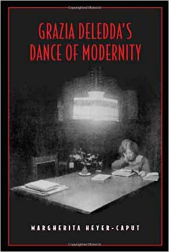 Grazia Deleddas Dance of Modernity (Toronto Italian Studies)