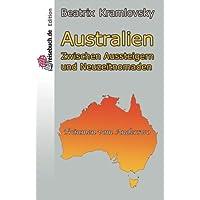 Australien: Zwischen Aussteigern und Neuzeitnomaden