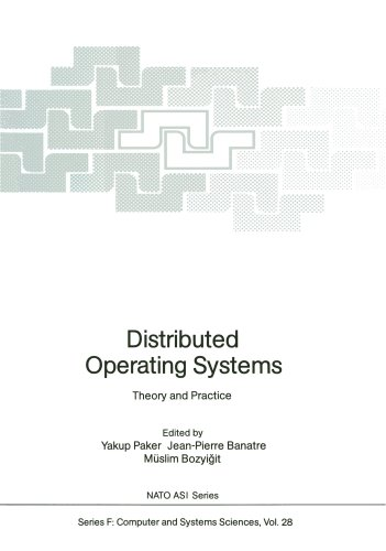 Distributed Operating Systems: Theory and Practice (Nato ASI Subseries F:)