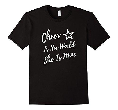 Cheer Is Her World She Is Mine Cheerleading Mom Shirt