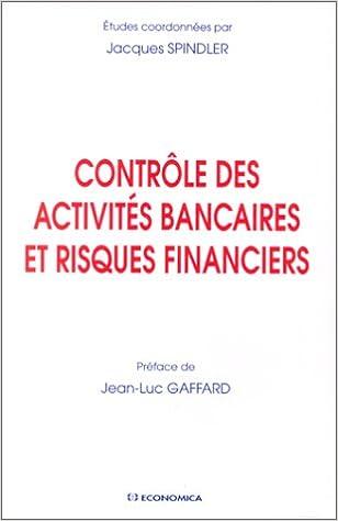 En ligne téléchargement Contrôle des activités bancaires et risques financiers epub pdf