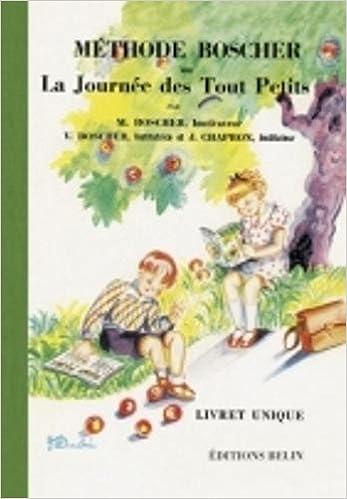 Book Methode Boscher Ou La Journee des Tout Petits - Livret Unique (French Edition)