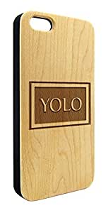 Genuine Maple Wood Organic YOLO You Only Live Once Snap-On Cover Hard Case for iPhone 6