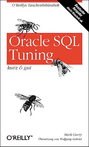 Oracle SQL Tuning - kurz & gut