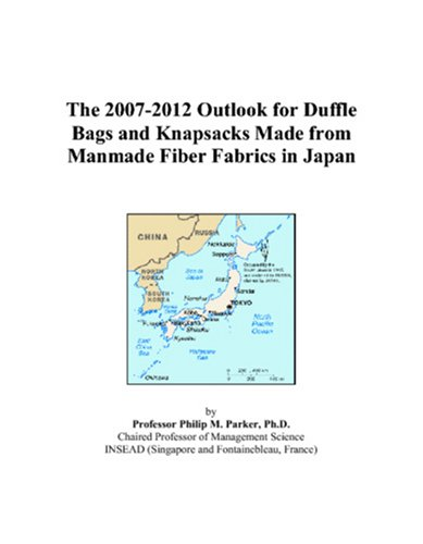 Man Made Fiber Fabrics - The 2007-2012 Outlook for Duffle Bags and Knapsacks Made from Manmade Fiber Fabrics in Japan