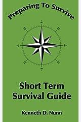 Short Term Survival Guide (Studies in Macroeconomic History) Paperback