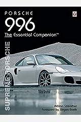 Porsche 996: Supreme Porsche (Essential Companion) Paperback