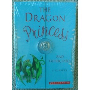 Download The Dragon Princess and Other Tales Boxed Set with Bonus Dragon Charm - 3 books The Dragon Princess, The Salamander Spell, No Place for Magic pdf epub