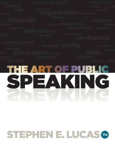 The Art of Public Speaking, 11th Edition by Brand: Humanities Social Science