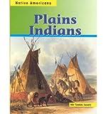 Plains Indians, Mir Tamim Ansary, 158810351X