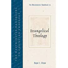 WESTMINSTER HBK TO EVANGELICAL THEOLOGY