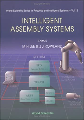 Intelligent Assembly Systems (Winter School Lecture Notes): M H Lee