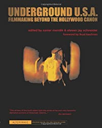 Underground U.S.A.: Filmmaking Beyond the Hollywood Canon (Alterimage)