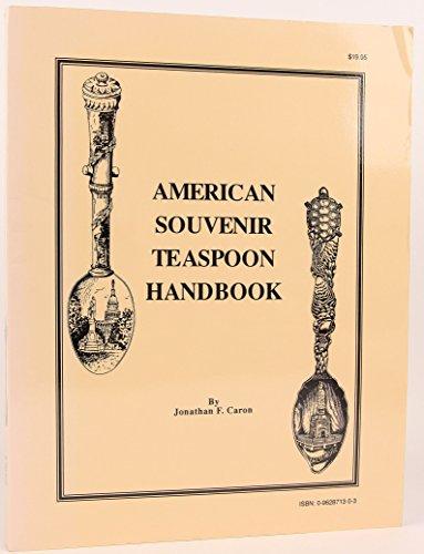 (American souvenir teaspoon handbook)