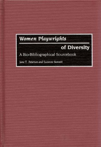 Women Playwrights of Diversity: A Bio-Bibliographical Sourcebook (Series)