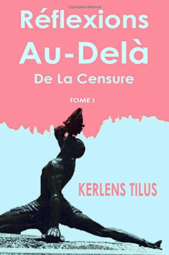 Reflexions Au-Dela de la Censure  [Tilus, Kerlens] (Tapa Blanda)