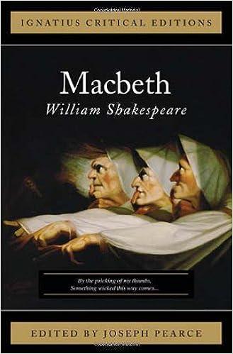 Macbeth: Ignatius Critical Editions: William Shakespeare ...