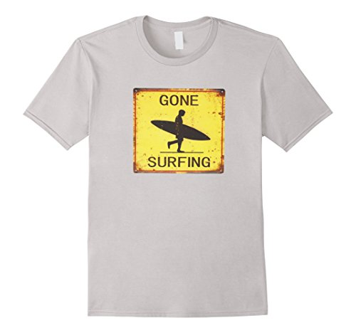 Gone Surfing Surf Sign - Mens Gone Surfing Surf California Surf Hawaii Vintage Sign Tee Large Silver
