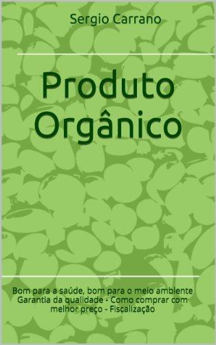Produto Orgânico (Portuguese Edition)