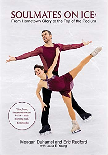 Book's Cover of Soulmates on Ice: From Hometown Glory to the Top of the Podium (Inglés) Tapa blanda – 3 diciembre 2018