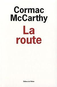 """Afficher """"La route"""""""