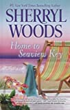 [ HOME TO SEAVIEW KEY (SEAVIEW KEY NOVEL) - LARGE PRINT ] By Woods, Sherryl ( Author) 2014 [ Hardcover ]