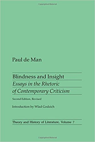 Blindness And Insight Essays In The Rhetoric Of Contemporary  Blindness And Insight Essays In The Rhetoric Of Contemporary Criticism  Paul De Man  Literary Theory Amazon Canada