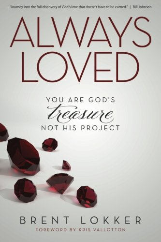 Download Always Loved: You Are God's Treasure, Not His Project pdf epub