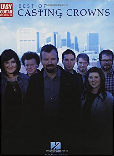 Best of Casting Crowns: Easy Guitar with Notes & Tab: Casting Crowns ...