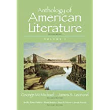 Anthology of American Literature, Volume 1 with NEW MyLiteratureLab --Access Card Package (10th Edition)