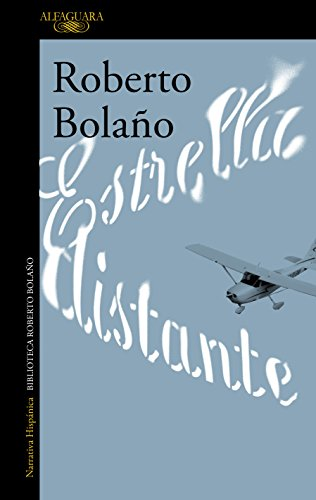 Image result for ESTRELLA DISTANTE ROBERTO BOLAÑO book cover